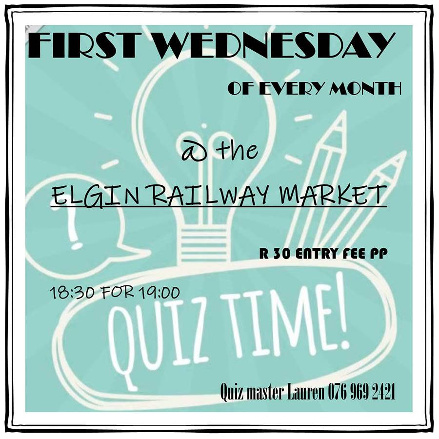 Quiz Night every first Wednesday of the month at the Elgin Railway Market